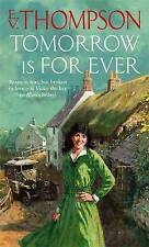 Tomorrow is for Ever by E. V. Thompson (Paperback, 2005)