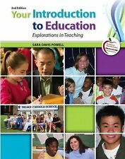 BRAND NEW Your Introduction to Education: Explorations in Teaching - Powell 2 ED