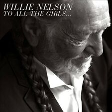 To All The Girls..., Willie Nelson, Acceptable