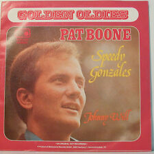 "JOHNNY WILL - PAT BOONE - SPEEDY GONZALES    -  7"" SINGLES (F701]"