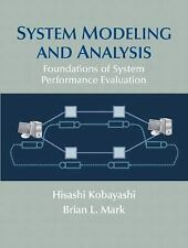 System Modeling and Analysis: Foundations of System Performance Evaluation, , Ma