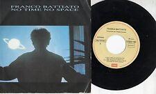 FRANCO BATTIATO in SPAGNOLO disco 45 MADE in SPAIN No time space  + El Animal 85