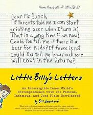 NEW Little Billy's Letters: An Incorrigible Inner Child's Correspondence with th
