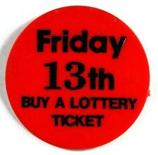 Friday 13th Buy A Lottery Ticket Badge