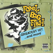 Greatest Hit...and More [PA] by Reel Big Fish (CD, Nov-2006, Mojo Music)