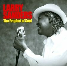 Larry Sanders-The Prophet of Soul CD NEW