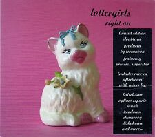 LOTTERGIRLS : RIGHT ON / 2 CD-SET (LTD EDITION) - NEU