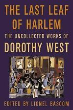 The Last Leaf of Harlem : Selected and Newly Discovered Fiction by the Author o…