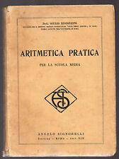 """G. Bisconcini: """"ARITMETICA PRATICA"""" - Signorelli - 1941-XIX"""