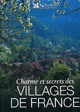 CHARMES ET SECRETS DES VILLAGES DE FRANCE Reader's  Digest