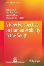 Global Migration Issues: A New Perspective on Human Mobility in the South 3...