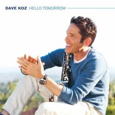 Dave Koz - Hello Tomorrow [New CD]
