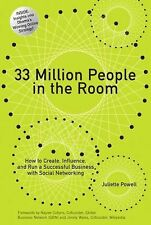 33 Million People in the Room : How to Create, Influence, and Run a...