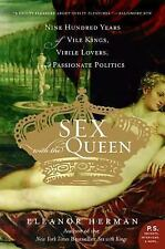 Sex with the Queen : 900 Years of Vile Kings, Virile Lovers, and Passionate...