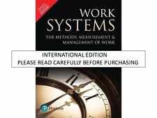 Work Systems : The Methods, Measurement and Management of Work by Mikell P. G...
