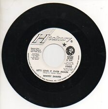 WHITEY SHAFER 45RPM Promo Record LET'S LOVE IT OVER AGAIN / IT'S MUCH TOO LATE..