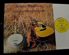 NC BLUEGRASS LP Zeke Saunders Blades Of Grass ACM 1349 Songs From The Barn