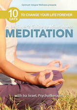 A Beginner's Guide to Mindfulness Meditation with Ira Israel - 10 Days to Change