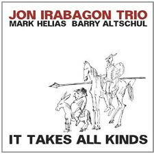 It Takes All Kinds - Jon / Helias,Mark / Altschul,Barry Irabagon (2014, CD NEUF)