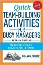 Quick Team-Building Activities for Busy Managers: 50 Exercises That Get Results