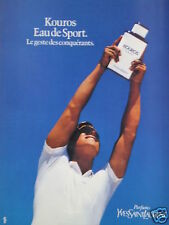 PUBLICITÉ 1985 KOUROS EAU DE SPORT YVES SAINT LAURENT- ADVERTISING