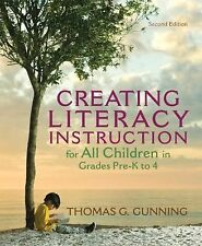Creating Literacy Instruction for All Children in Grades Pre-K To 4 by Thomas...