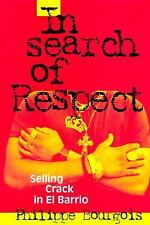 In Search of Respect: Selling Crack in El Barrio (Structural Analysis in the Soc