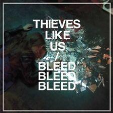"THIEVES LIKE US ""BLEED BLEED BLEED""  CD NEU"