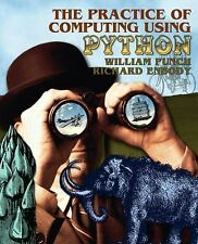 The Practice of Computing using Python by Punch, William F., Enbody, Richard