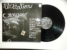 "LP CLAUDE NOUGARO ""Recreation"" PHILIPS 6325 139 FRANCE §"