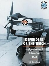 Defenders of the Reich Series: Volume Two, 1943 [Paperback], Eric Mombeek, Very