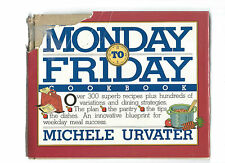 The Monday to Friday Cookbook by Michele Urvater (1991, Hardcover)