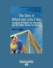 The Story of Millard and Linda Fuller, Founders of Habitat for Humanity and...
