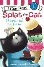 Splat the Cat I Can Read: I Scream for Ice Cream by Laura Driscoll and Rob...