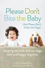Please Don't Bite the Baby (and Please Don't Chase the Dogs): Keeping -ExLibrary