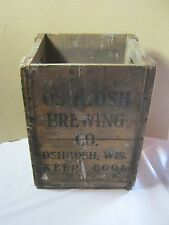 Oshkosh Brewing Co. Oshkosh Wi Early Vintage Wood Beer Crate Brewery Breweriana