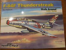 Walk Around/Squadron Signal F-84F Thunderstreak        Vol. 59