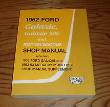 1962 1963 Ford and Mercury Shop Service Manual 62 63 Galaxie Monterey