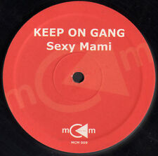 KEEP ON GANG - Sexy Mami - M.C.M. - MCM 009 - Ita