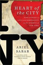 Heart of the City: Nine Stories of Love and Serendipity on the Streets of New Yo