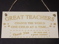 Great Teachers Change The World THANK YOU Best Teacher Gift Plaque Present Sign