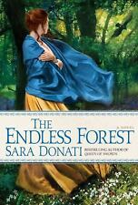 The Endless Forest: A Novel - Donati, Sara - Hardcover