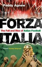 Forza Italia: The Fall and Rise of Italian Football, Agnew, Paddy, New Books