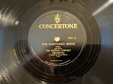 Imperial Concert Orchestra on CONCERTONE 431 The Bartered Bride Classical 78 V+