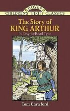 The Story of King Arthur (Dover Children's Thrift Classics), Tom Crawford, Child