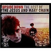 The Jesus and Mary Chain - Upside Down (The Best of the Jesus and Mary Chain,...