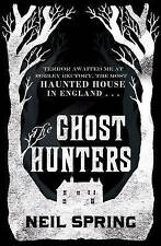 The Ghost Hunters by Neil Spring (Paperback, 2013) New Book