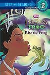 Kiss the Frog (Disney Princess and the Frog) (Step into Reading)