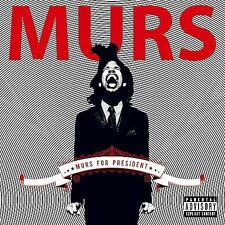 Murs for President [PA] by Murs (CD, Sep-2008, Warner Bros.)