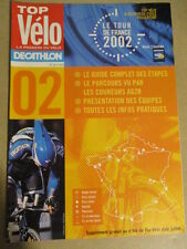 VELO : GUIDE DU TOUR DE FRANCE : 2002 :  TOP VELO LA PASSION DU VELO